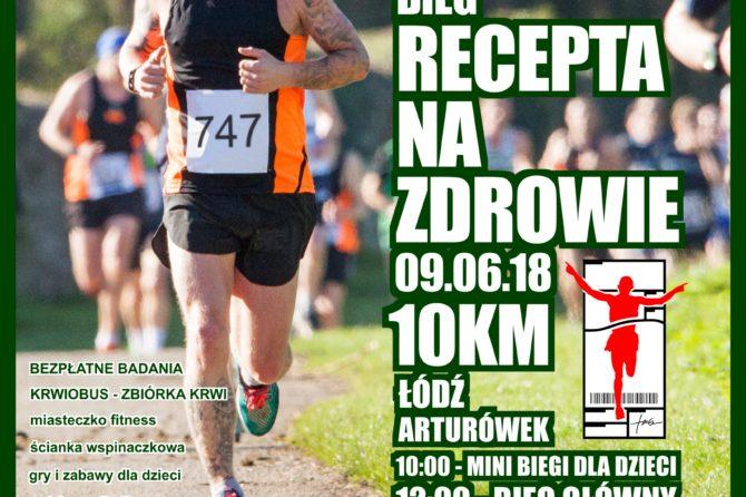 """Bieg """"Recepta na zdrowie"""" – 9 czerwca 2018 r. Łódź"""